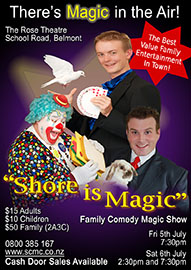 2013 Shore Is Magic Family Comedy Magic Show North Shore Auckland Magicians Club Performance